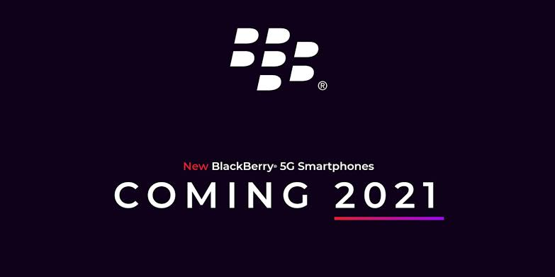 BlackBerry phones to return in 2021 with 5G, physical keyboard